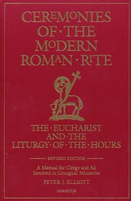 Ceremonies of the Modern Roman Rite   -     By: Peter Elliott