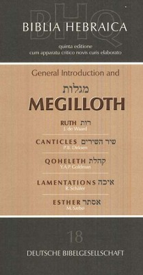 Biblia Hebraica Quinta: General Introduction and Megilloth  -