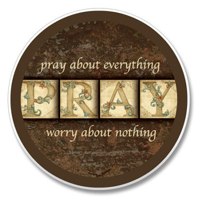 Pray About Everything Auto Coaster  -