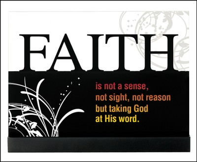 Faith is Not a Sense Plaque  -