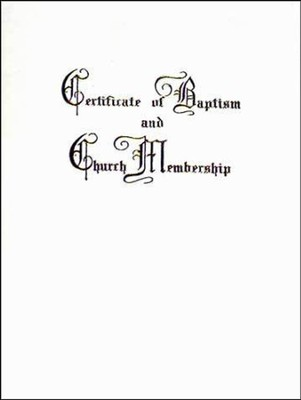 Baptism and Church Membership Certificate  -