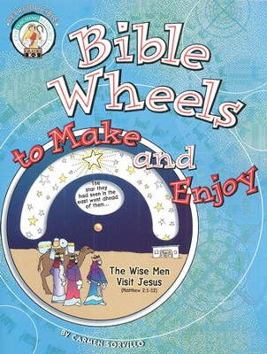 Bible Wheels to Make and Enjoy   -     By: Carmen Sorvillo