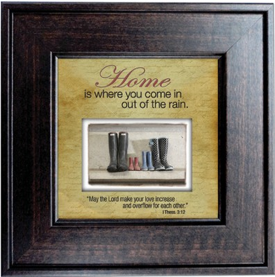 Home is Where You Come in Out of the Rain Framed Print  -