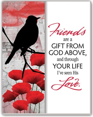 Friends are a Gift From God Glass Plaque  -