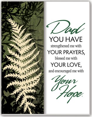 Dad You Have Strengthened Me Glass Plaque  -