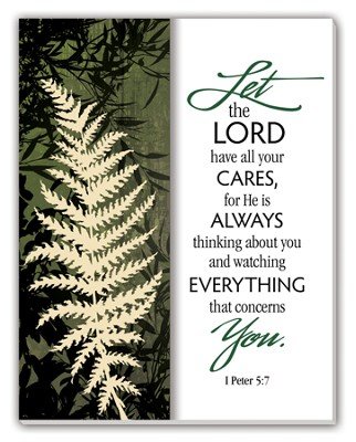 Let the Lord Have Your Cares Glass Plaque  -