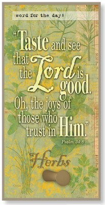 Taste and See That the Lord is Good Hook Plaque  -