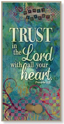 Trust in the lord With All Your Heart Hook Plaque  -