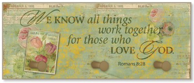 We Know All Things Work Together Triple Hook Plaque  -