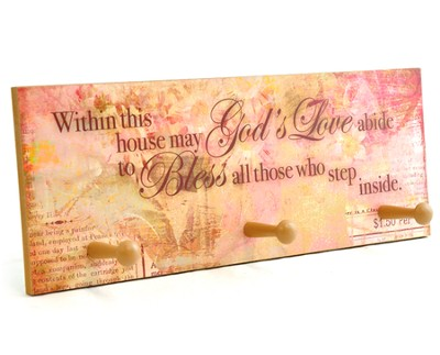Within This House May God's Love Abide Triple Hook Plaque  -