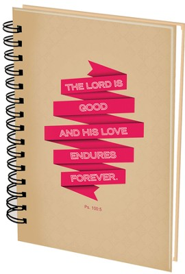 The Lord Is Good Journal  -