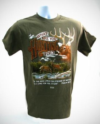 What are You Hunting For Shirt, Army Green, Medium  -