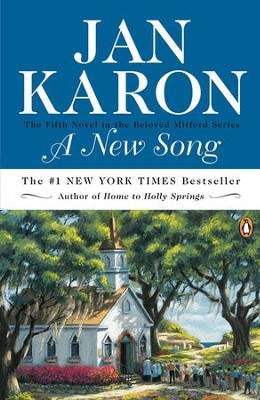 A New Song, The Mitford Years Series #5   -     By: Jan Karon