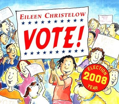 Vote! Softcover   -     By: Eileen Christelow