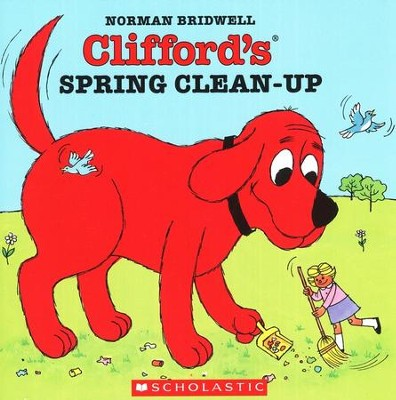 Clifford's Spring Clean-Up  -     By: Norman Bridwell     Illustrated By: Norman Bridwell