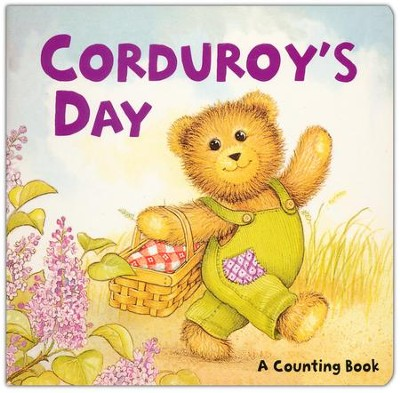 Corduroy's Day: A Counting Book  -     By: Don Freeman     Illustrated By: Lisa McCue
