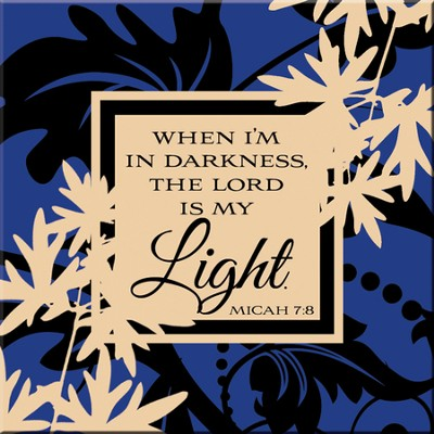 When I am in Darkness the Lord is My Light Magnet  -