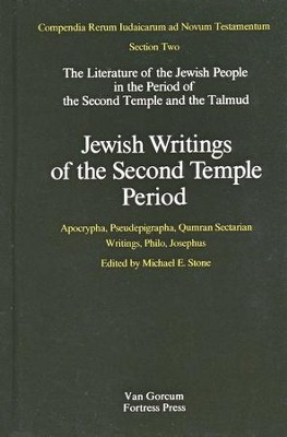 Jewish Writings of the Second Temple Period, Vol. 2: Apocrypha, Pseudepigrapha, Qumran, Philo, Josephus  -     Edited By: Michael E. Stone