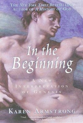 In the Beginning: A New Interpretation of Genesis   -     By: Karen Armstrong