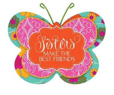 Sisters Make the Best Friends, Butterfly Magnet  -