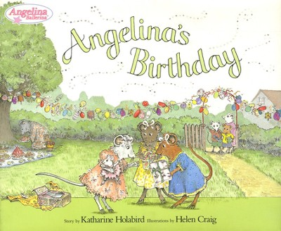 Angelina's Birthday  -     By: Katharine Holabird
