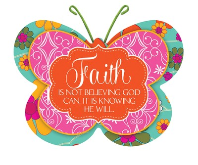 Faith Is Not Believing Butterfly Magnet  -