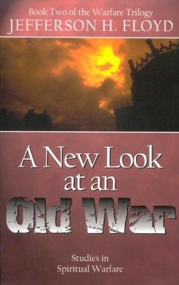 A New Look At An Old War   -     By: Jefferson H. Floyd