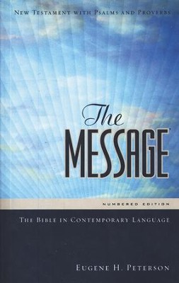 The Message: New Testament, Psalms, and Proverbs--Personal-Size Edition  -     By: Eugene H. Peterson