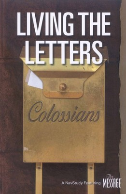 Living the Letters in Colossians    -     By: The Navigators