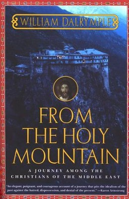 From The Holy Mountain   -     By: William Dalrymple