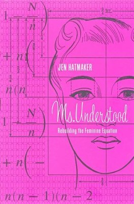 Ms. Understood  -     By: Jen Hatmaker