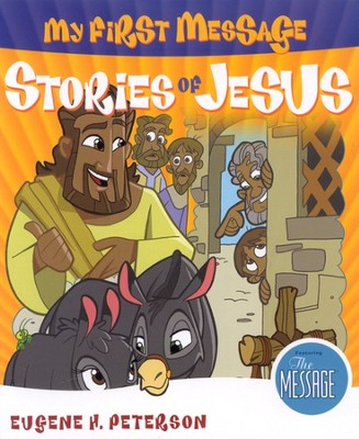 My First Message: Stories of Jesus, Book & CD   -     By: Eugene H. Peterson