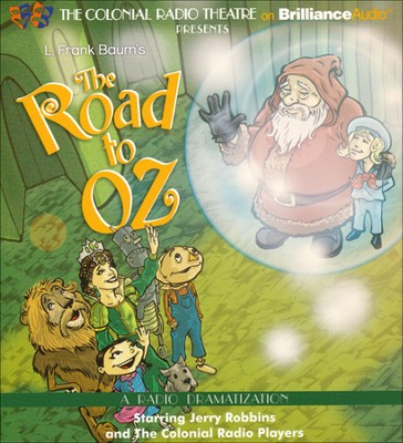 #5: The Road to Oz: A Radio Dramatization on CD  -     By: L. Frank Baum, Jerry Robbins
