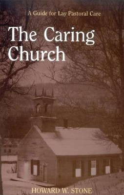 The Caring Church   -     By: Howard W. Stone