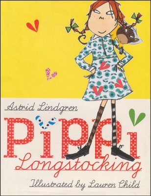Pippi Longstocking Deluxe Edition  -     By: Astrid Lindgren, Lauren Child