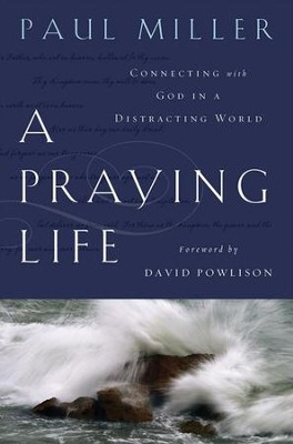 A Praying Life - Slightly Imperfect  -