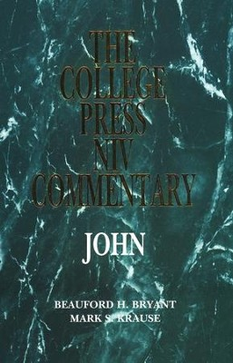 John: The College Press NIV Commentary   -     By: Beauford H. Bryant