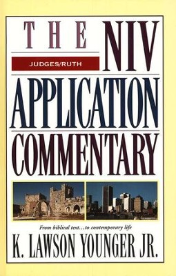 Judges & Ruth: NIV Application Commentary [NIVAC]  -     By: K. Lawson Younger Jr.
