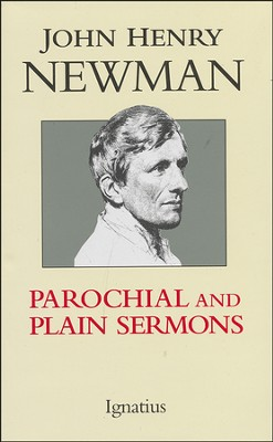 Parochial and Plain Sermons   -     By: John Henry Newman