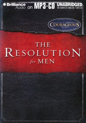 The Resolution For Men - Unabridged Audiobook on MP3  -     By: Stephen Kendrick, Alex Kendrick, Randy Alcorn