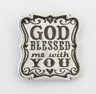 God Blessed Me With You Magnet  -