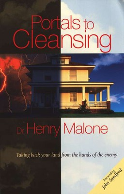 Portals to Cleansing  -     By: Dr. Henry Malone