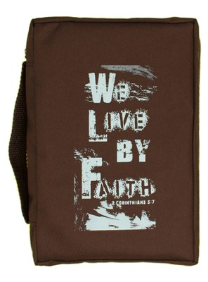 We Live By Faith Bible Cover  -