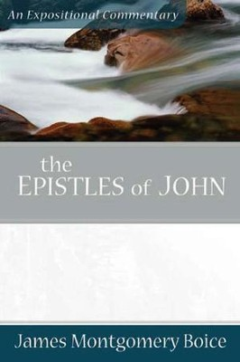 The Epistles of John  -     By: James Montgomery Boice