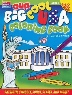 Our Big Cool USA Coloring Book  -     Edited By: Sherry Moss     By: Carole Marsh