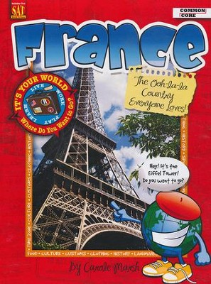France: The Ooh-lala Country Everyone Loves!  -     By: Carole Marsh