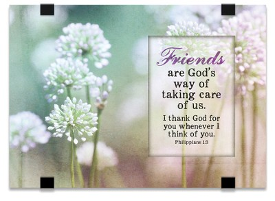 Friends Are God's Way Of Taking Care Of Us, Tabletop Plaque  -