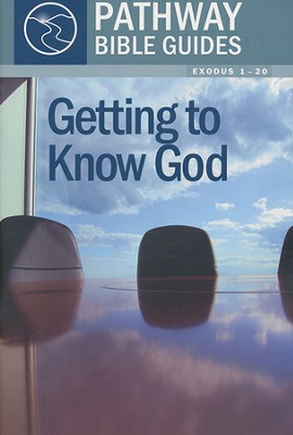 Getting To Know God (Exodus 1-20)  -     By: Bryson Smith