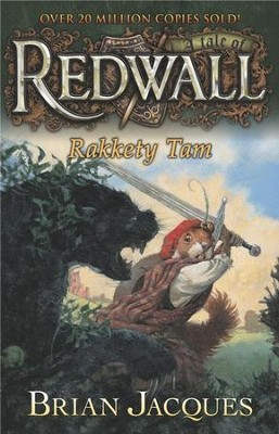 Rakkety Tam: A Tale of Redwall, Volume 17   -     By: Brian Jacques     Illustrated By: David Elliot