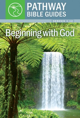 Beginning With God (Genesis 1-12)  -     By: Gordon Cheng